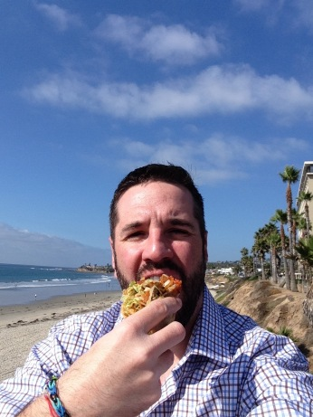 Tacos and the beach. Do things like this. Live, try and live, it's all you can do. You know too many who can't even do that anymore.